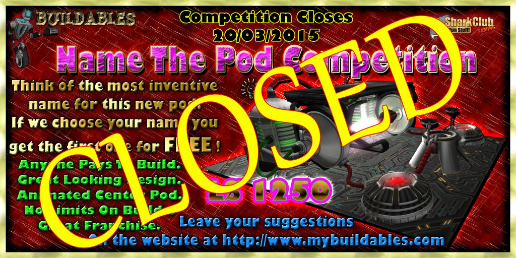 Buildables new pod competition closed